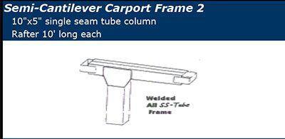 Semi-Cantilever Frame