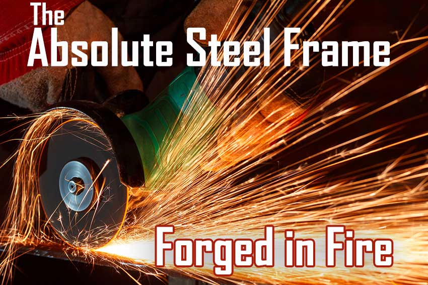 Absolute Steel Frame